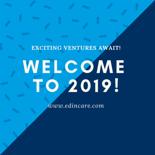 What's New at Edincare in 2019?